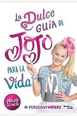 La dulce guía de Jojo para la vida (Spanish Edition) Kindle Edition