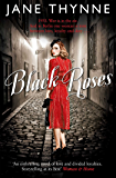 Black Roses: A captivating novel of intrigue and survival in pre-war Berlin (Clara Vine Book 1)