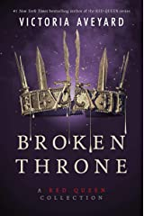 Broken Throne: A Red Queen Collection Kindle Edition