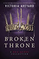 Broken Throne: A Red Queen