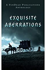 Exquisite Aberrations Kindle Edition