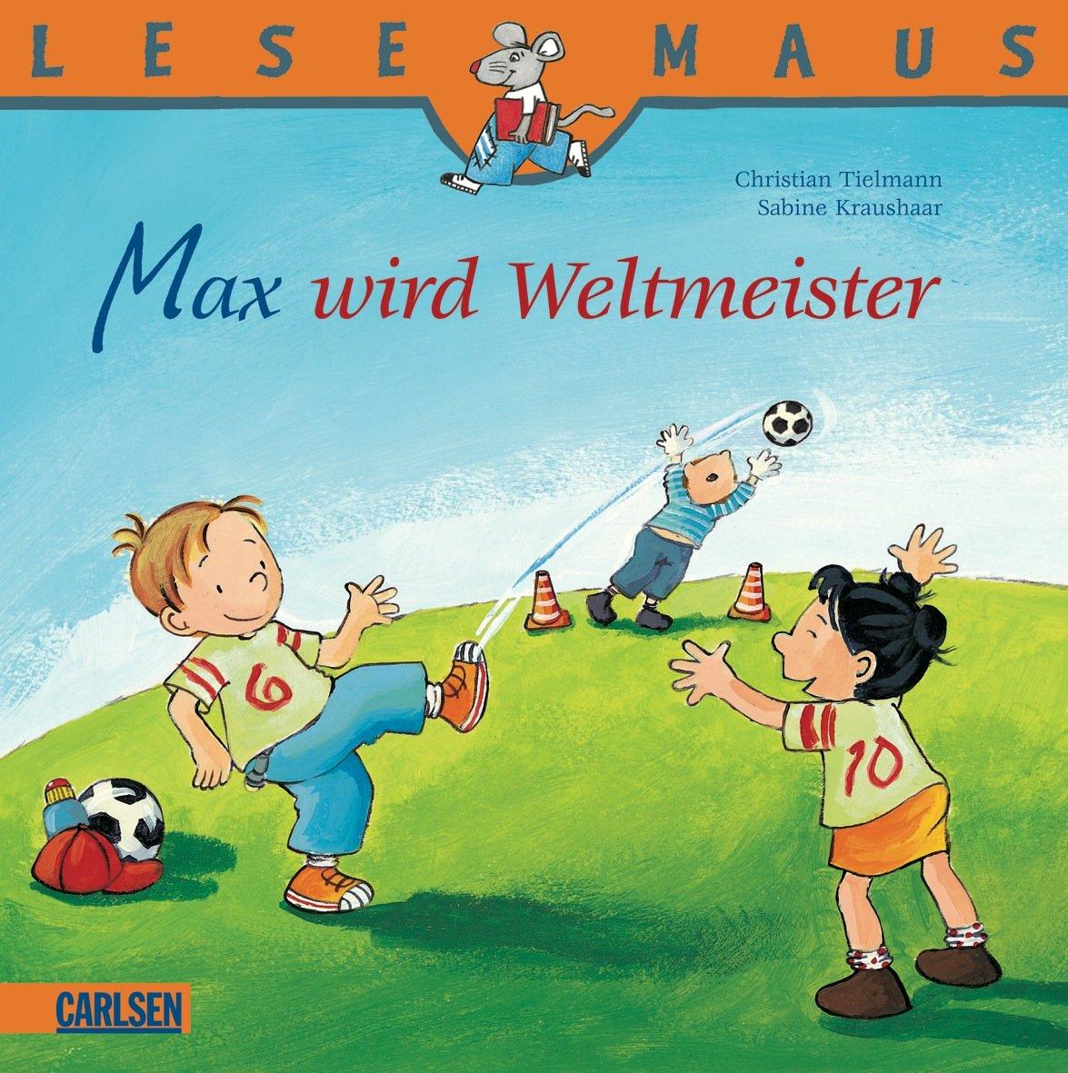 LESEMAUS, Band 72: Max wird Weltmeister