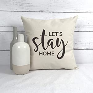 DKISEE Let's Stay Home Pillow Cover, Housewarming Gift, Farmhouse Pillow Cover, Rustic Pillow Cover, Cotton Canvas Decorative Rectangle Pillow Cushion Cover for Sofa Bed Chair Decor, 22x22 Inch