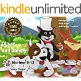 Oliver and Jumpy - the Cat Series, Stories 10-12, Book 4: Bedtime stories for children in illustrated picture book with short stories for early readers. (Oliver and Jumpy, the cat Series)