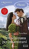 Una settimana per innamorarsi (I Romanzi Classic) (Serie Spindle Cove Vol. 2)