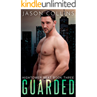 Guarded (Hightower Heat Book 3)