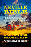 The Neville Bible - Volume 6 - 55 Lectures - KINDLE
