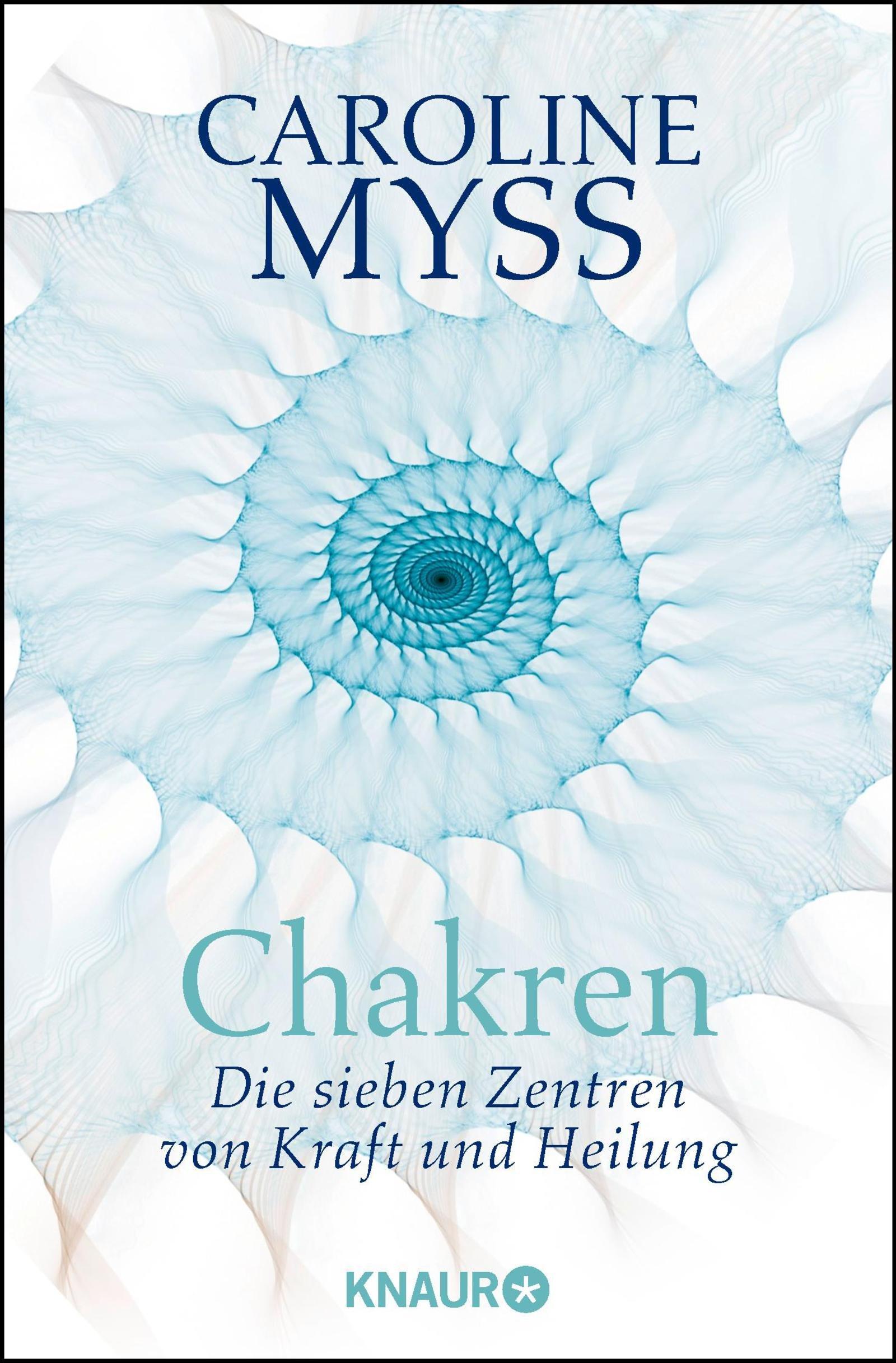 Chakren - die sieben Zentren von Kraft und Heilung Taschenbuch – 19. September 2000 Caroline Myss Droemer Knaur 3426870797 Esoterik