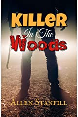 Killer In The Woods Kindle Edition
