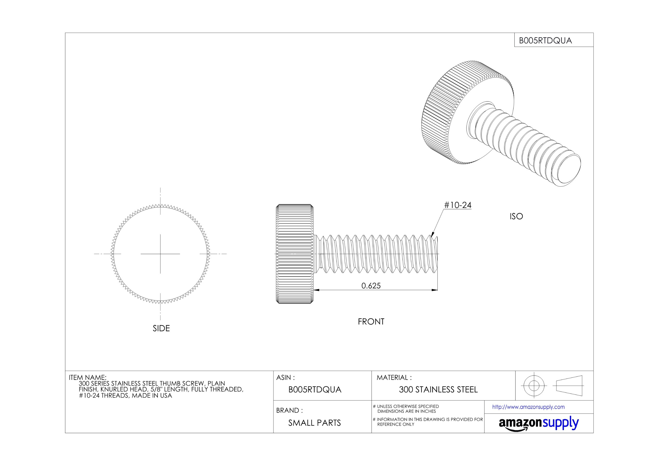 300 Series Stainless Steel Thumb Screw, Plain Finish, Knurled Head, 5/8 Length, Fully Threaded, 10-24 UNC Threads, Made in US
