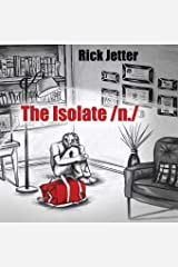 The Isolate /n./ Paperback