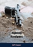 Fighting Handguns