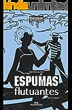 Espumas Flutuantes – Texto integral (Clássicos Melhoramentos)