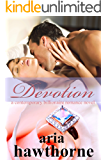 Devotion - A Contemporary Billionaire Romance Novel (Chicago Billionaires Book 4)