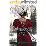 The Hope of Christmas Past: Sweet Regency Romance (A Dickens of a Christmas Book 1)