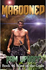 Marooned (Wine of the Gods Book 46) Kindle Edition