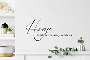 FSDS Home Quotes Wall Decor Stickers - Wall Decals for Door and Window Art Print - Inspirational Quote Home is Where Army Sends Us - Vinyl Wall Decals for Bedroom Living Room Dinning Room Home