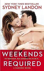 Weekends Required: A Danvers Novel (Danvers series Book 1)