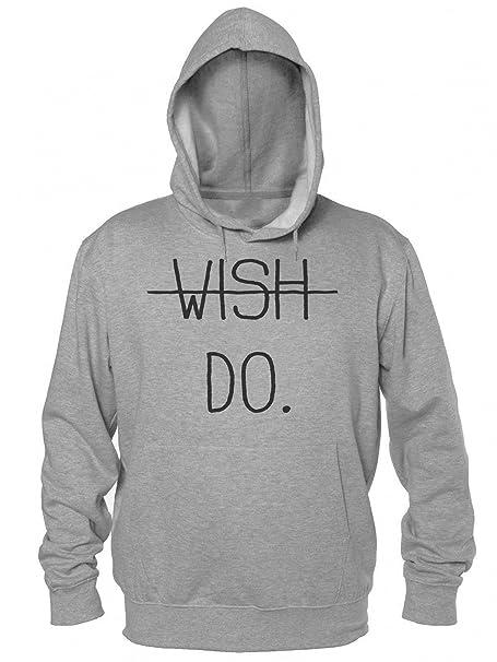 Wish Against Do. Just Do It Hombres sudadera con capucha: Amazon.es: Ropa y accesorios