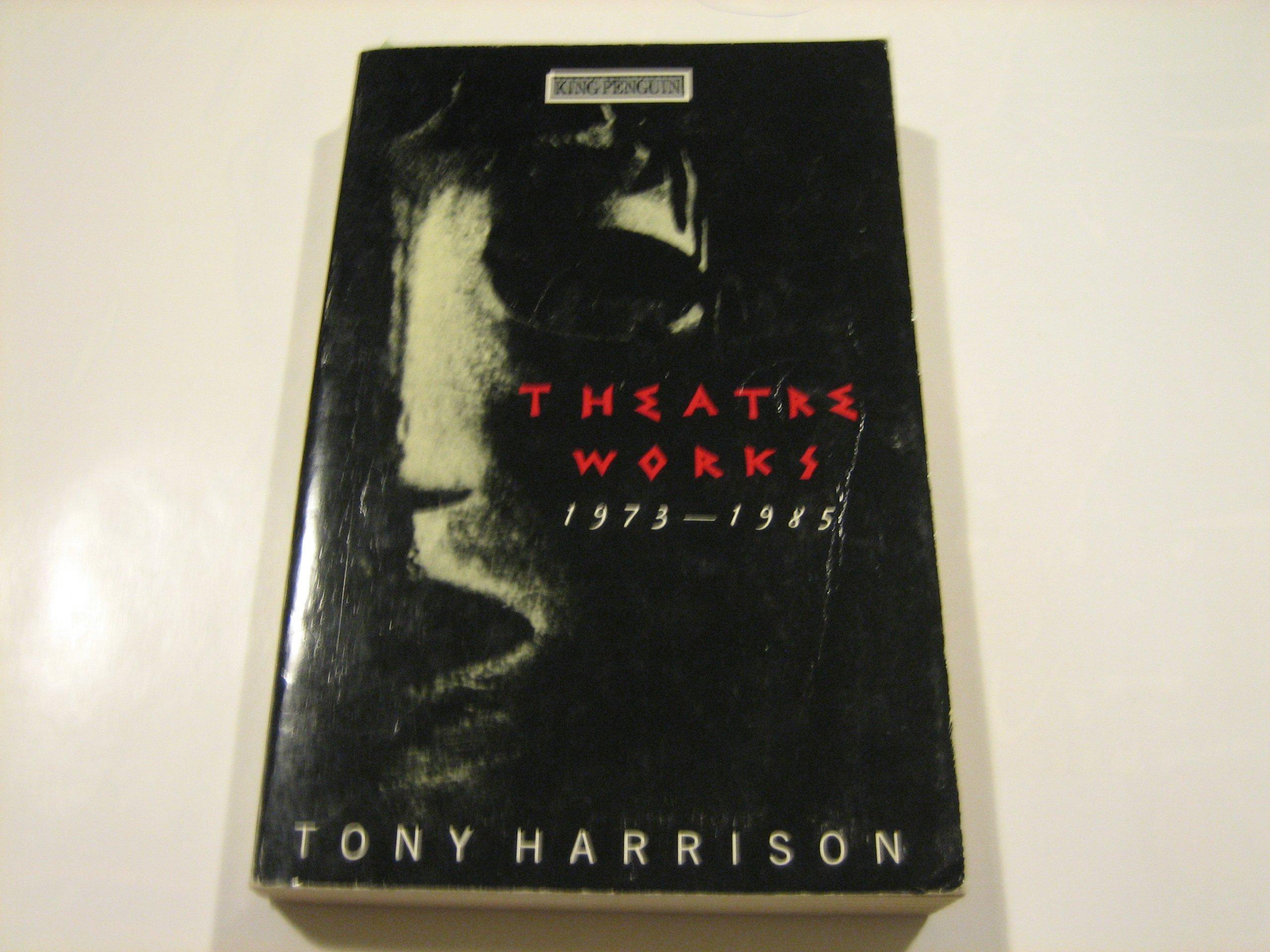 Theatre Works 1973 1985  The Misanthrope; Phaedra Britannica; Bowdown;the Bartered Bride;the Oresteia;Yan Tan Tethera;the Big H; Medea A Sex War Opera  King Penguin