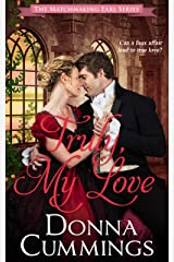 Truly, My Love (The Matchmaking Earl Book 2) Kindle Edition