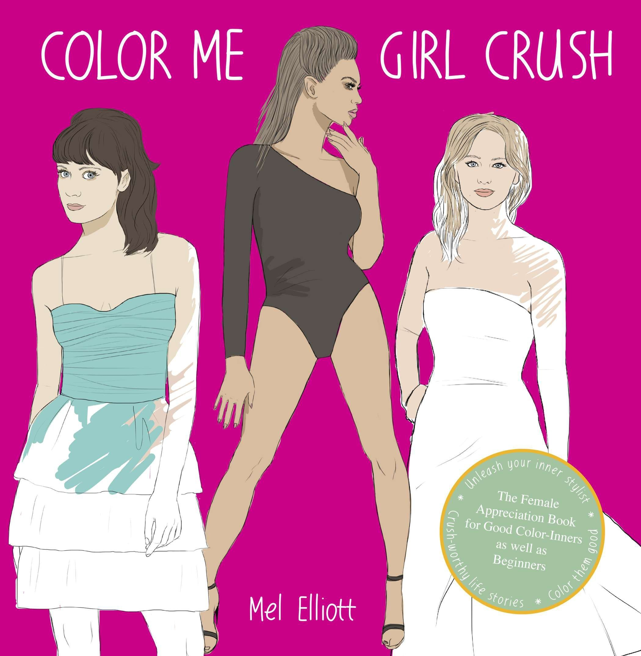 color me girl crush the female appreciation book for good color inners as well as beginners