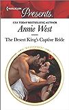 The Desert King's Captive Bride (Wedlocked!)
