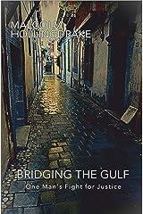 Bridging the Gulf Kindle Edition