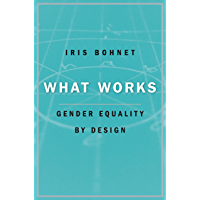 What Works (English Edition)