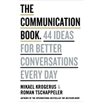 Communication Book: 50 Ideas for Better Conversation Every Day