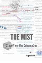 The Mist Stage Two: The Culmination Kindle Edition