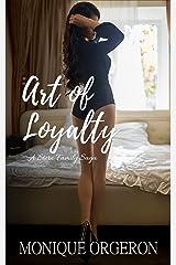 Art of Loyalty (A Stern Family Saga Book 4) Kindle Edition
