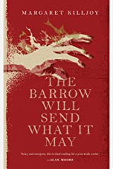 The Barrow Will Send What it May (Danielle Cain Book 2) Kindle Edition