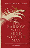 The Barrow Will Send What it May (Danielle Cain)