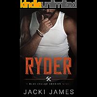 Ryder: An MM Age Gap Romance (Blue Collar Daddies Book 1)