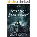 Strange Sanctuary (The Haunting of Blackburn Manor Book 1)