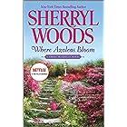 Where Azaleas Bloom (The Sweet Magnolias Book 10)