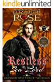 Restless Sea Lord (Legendary Bastards of the Crown Series Book 1)