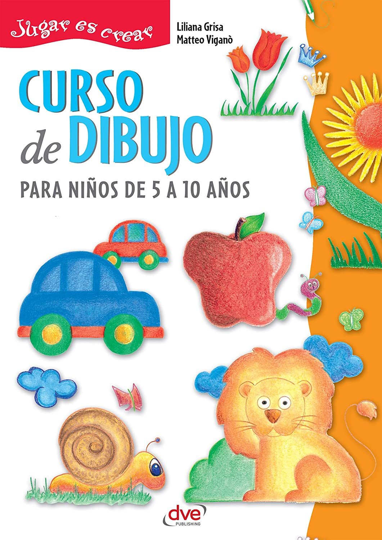 Curso de dibujo para niños de 5 a 10 años eBook: Grisa, Liliana ...