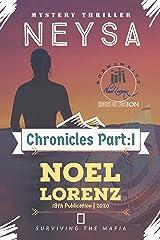 Neysa: Chronicles: Part-1 Kindle Edition