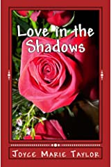 Love in the Shadows Kindle Edition