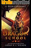 Dragon School: Dusk Covenant