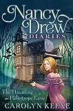 The Haunting on Heliotrope Lane (Nancy Drew Diaries)