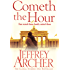 Cometh the Hour (The Clifton Chronicles Book 6)