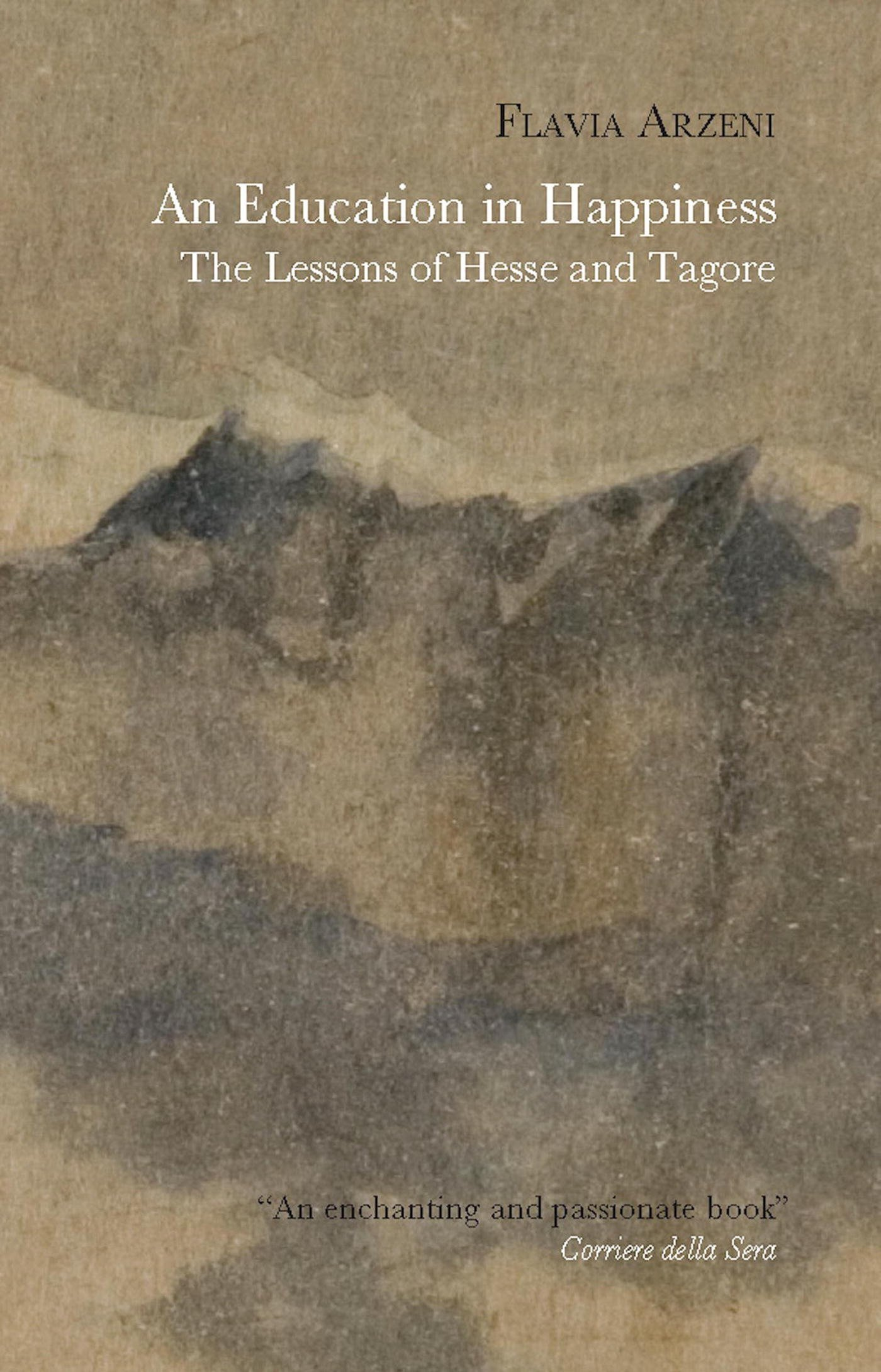 Download An Education in Happiness: The Lessons of Hesse and Tagore (Pushkin Collection) Text fb2 ebook