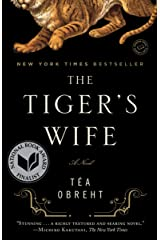 The Tiger's Wife: A Novel Kindle Edition