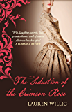 The Seduction of the Crimson Rose: The page-turning Regency romance (Pink Carnation)
