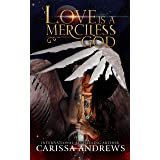 Love is a Merciless God: A Guardian Angel Paranormal Romance