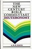 Deuteronomy (The New Century Bible Commentary Series)