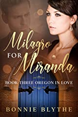 Milagro For Miranda: Miracle In Mexico City (Oregon In Love Book 3) Kindle Edition